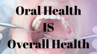 Oral Health is Overall Health